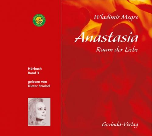 Anastasia, Band 3 • Raum der Liebe (Hörbuch) MP3