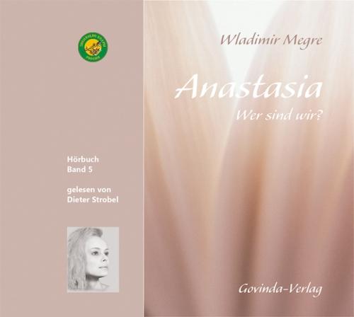 Anastasia, Band 5 • Wer sind wir? (Hörbuch) MP3