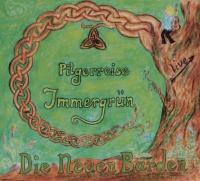 Pilgerreise (2013) Immergrün
